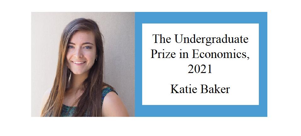 The Undergraduate Prize in Economics, 2021